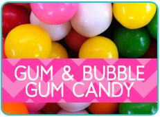 Gum & Bubble Gum Candy